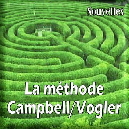 La méthode Campbell/Vogler